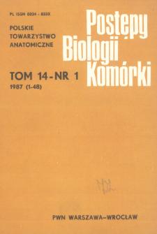 Postępy biologii komórki, Tom 14 nr 1, 1987