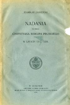 Nadania na rzecz Chrystyana biskupa pruskiego w latach 1217-1224