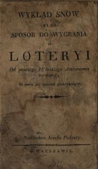 Wykład snow albo Sposob do wygrania w loteryi : od pewnego włoskiego astronoma wydany, ze snów się czasem praktykuiący
