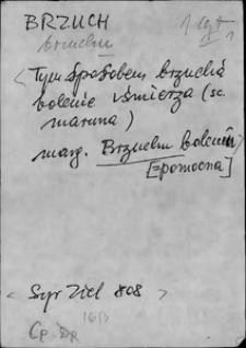 Kartoteka Słownika języka polskiego XVII i 1. połowy XVIII wieku; Brzuch - Buksztelować