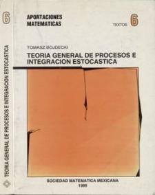 Teoría general de procesos e integración estocástica