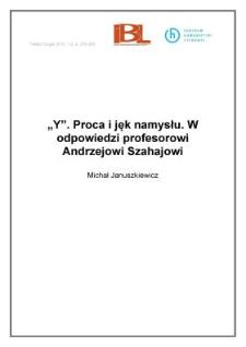 """""""Y"""". Proca ijęk namysłu.W odpowiedzi profesorowi Andrzejowi Szahajowi"""
