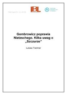 """Gombrowicz poprawia Nietzschego. Kilka uwag o""""Szczurze"""""""