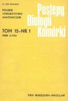 Postępy biologii komórki, Tom 15 nr 1, 1988