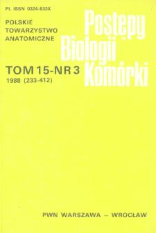 Postępy biologii komórki, Tom 15 nr 3, 1988