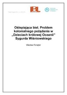"""Oślepiająca biel. Problem kolonialnego pożądania w """"Dzieciach królowej Oceanii"""" Sygurda Wiśniowskiego"""