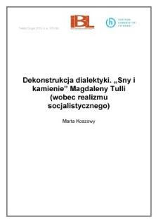Dekonstrukcja dialektyki. Sny ikamienie Magdaleny Tulli (wobec realizmu socjalistycznego)