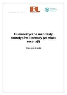 Humanistyczne manifesty teoretyków literatury (zamiast recenzji)