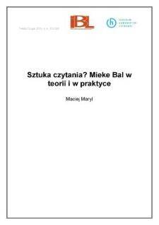 Sztuka czytania? Mieke Bal wteorii iwpraktyce