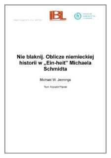 """Nie blaknij. Oblicze niemieckiej historii w""""Ein-heit"""" Michaela Schmidta"""