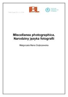 Miscellanea photographica. Narodziny języka fotografii