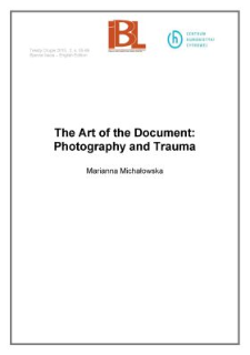 The Art of the Document: Photography and Trauma
