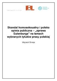 """Skandal homoseksualny i polska opinia publiczna – """"sprawa Eulenburga"""" na łamach wybranych tytułów prasy polskiej"""