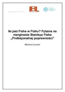 """Ile jest Fisha w Fishu? Pytania na marginesie Stanleya Fisha """"Profesjonalnej poprawności"""""""