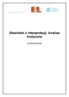 Sławiński o interpretacji. Analiza krytyczna
