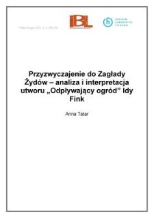 """Przyzwyczajenie do Zagłady Żydów – analiza i interpretacja utworu """"Odpływający ogród"""" Idy Fink"""