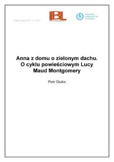 Anna z domu o zielonym dachu. O cyklu powieściowym Lucy Maud Montgomery