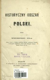 Historyczny obszar Polski : [rzecz o dijalektach mowy polskiej]