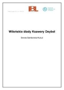 Wileńskie ślady Ksawery Deybel