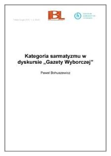"""Kategoria sarmatyzmu w dyskursie """"Gazety Wyborczej"""""""