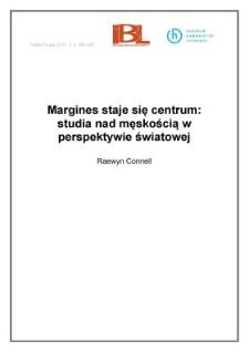 Margines staje się centrum: studia nad męskością w perspektywie światowej