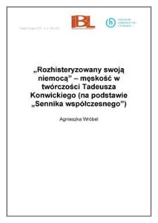 """""""Rozhisteryzowany swoją niemocą"""" – męskość w twórczości Tadeusza Konwickiego (na podstawie Sennika współczesnego)"""