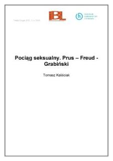 Pociąg seksualny. Prus – Freud – Grabiński