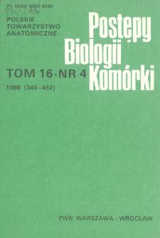 Postępy biologii komórki, Tom 16 nr 4, 1989