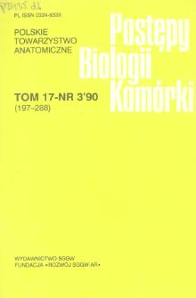 Postępy biologii komórki, Tom 17 nr 3, 1990