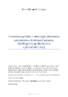 Polska Bibliografia Literacka: Literatura polska - antologie, literatura anonimowa, twórczość pisarzy (bibliografia podmiotowa i przedmiotowa)