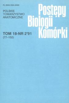 Postępy biologii komórki, Tom 18 nr 2, 1991