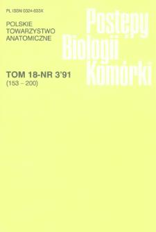 Postępy biologii komórki, Tom 18 nr 3, 1991