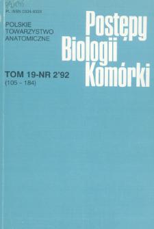 Postępy biologii komórki, Tom 19 nr 2, 1992