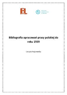 Bibliografia opracowań prasy polskiej do roku 1939