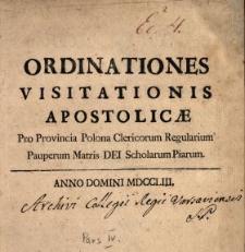 Ordinationes Visitationis Apostolicæ Pro Provincia Polona Clericorum Regularium Pauperum Matris Dei Scholarum Piarum. P. 1-5