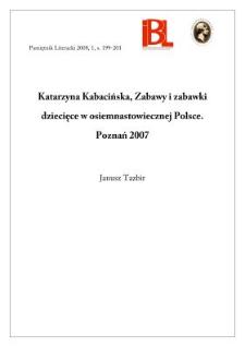 Katarzyna Kabacińska, Zabawy i zabawki dziecięce w osiemnastowiecznej Polsce. Poznań 2007