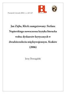 Jan Zięba, Klerk zaangażowany : Stefana Napierskiego nowoczesna krytyka literacka wobec dyskursów krytycznych w dwudziestoleciu międzywojennym. Kraków 2006