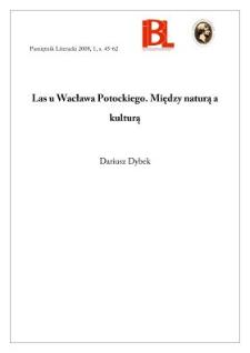 Las u Wacława Potockiego. Między naturą a kulturą