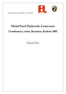 Michał Paweł Markowski, Czarny nurt. Gombrowicz, świat, literatura. Kraków 2005