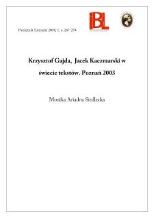 Krzysztof Gajda, Jacek Kaczmarski w świecie tekstów. Poznań 2003