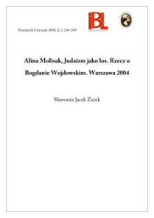 Alina Molisak, Judaizm jako los. Rzecz o Bogdanie Wojdowskim. Warszawa 2004