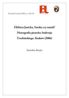 Elżbieta Janicka, Sztuka czy naród? Monografia pisarska Andrzeja Trzebińskiego. Kraków 2006