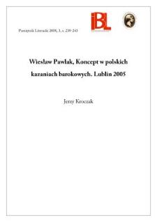 Wiesław Pawlak, Koncept w polskich kazaniach barokowych. Lublin 2005