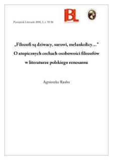 """""""Filozofi są dziwacy, surowi, melankolicy..."""" O atopicznych cechach osobowości filozofów w literaturze polskiego renesansu"""