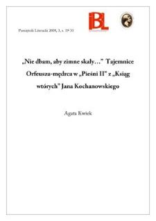 """""""Nie dbam, aby zimne skały..."""" Tajemnice Orfeusza-mędrca w """"Pieśni II"""" z """"Ksiąg wtórych"""" Jana Kochanowskiego"""