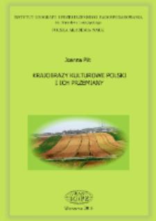 Krajobrazy kulturowe Polski i ich przemiany