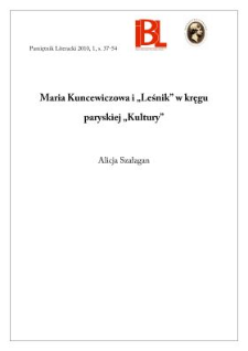 """Maria Kuncewiczowa i """"Leśnik"""" w kręgu paryskiej """"Kultury"""""""