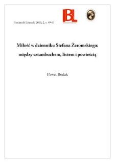 Miłość w dzienniku Stefana Żeromskiego: między sztambuchem, listem i powieścią