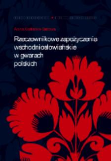 Rzeczownikowe zapożyczenia wschodniosłowiańskie w gwarach polskich