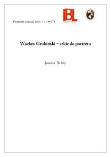 Wacław Grubiński – szkic do portretu